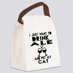 I Just Want To Drink Ale Canvas Lunch Bag