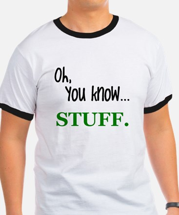 you know stuff T-Shirt
