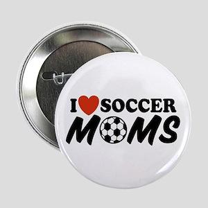 I Love Soccer Moms Button