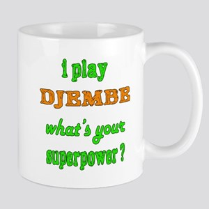 I Play Djembe 11 oz Ceramic Mug