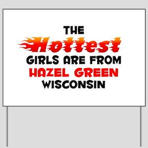 Hot Girls: Hazel Green, WI Yard Sign