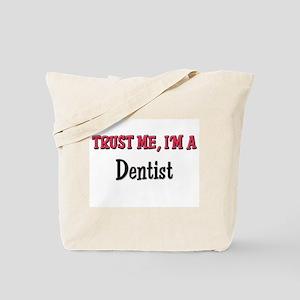 Trust Me I'm a Dentist Tote Bag