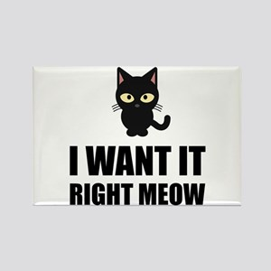 Right Meow Magnets