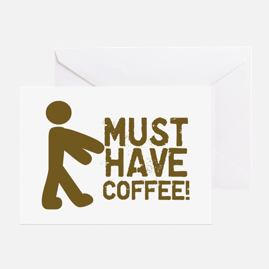 Must Have COFFEE! Zombie Greeting Cards (Package o