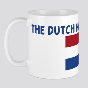 THE DUTCH HAVE MORE FUN Mug