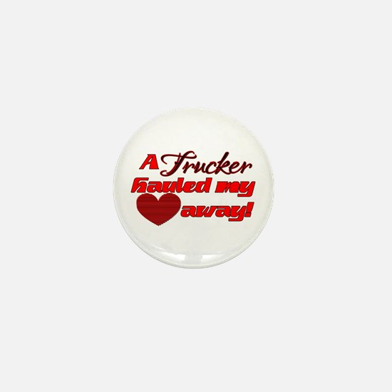 Hauled My Heart Away Mini Button