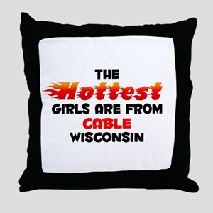 Hot Girls: Cable, WI Throw Pillow