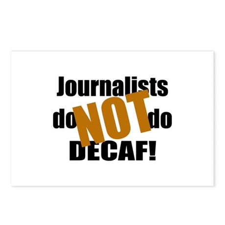 Journalists Don't Do Decaf Postcards (Package of 8