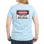 Danger Women's Light T-Shirt