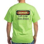 Danger Green T-Shirt