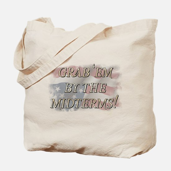 Grab 'em by the midterms! Tote Bag