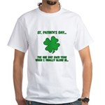 St. Patrick's Day - Blend In White T-Shirt