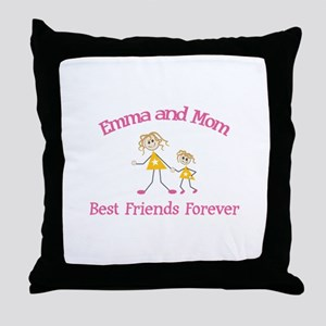 Emma & Mom - Best Friends For Throw Pillow