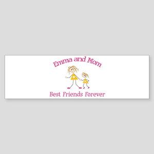 Emma & Mom - Best Friends For Bumper Sticker