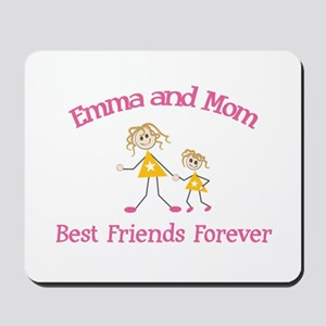 Emma & Mom - Best Friends For Mousepad