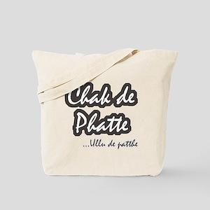 Chak De Phatte... Ullu de Pat Tote Bag