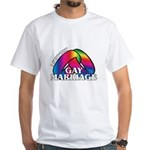 I SUPPORT GAY MARRIAGE White T-Shirt