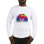 I SUPPORT GAY MARRIAGE Long Sleeve T-Shirt