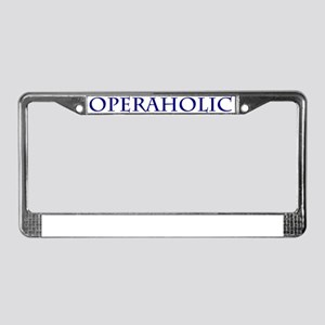 Operaholic License Plate Frame