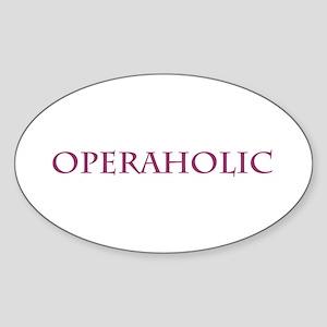 Operaholic Oval Sticker