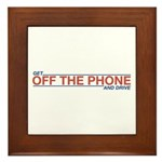 Get Off the Phone Framed Tile