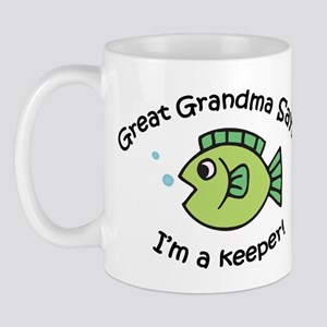 Great Grandma Says I'm a Keeper! Mug