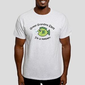 Great Grandma Says I'm a Keeper! Light T-Shirt