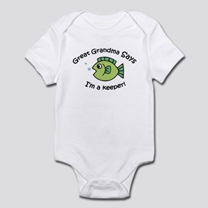 Great Grandma Says I'm a Keeper! Infant Bodysuit