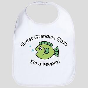 Great Grandma Says I'm a Keeper! Baby Bib