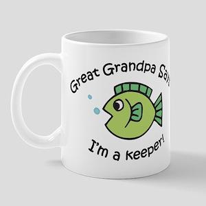 Great Grandpa Says I'm a Keeper! Mug