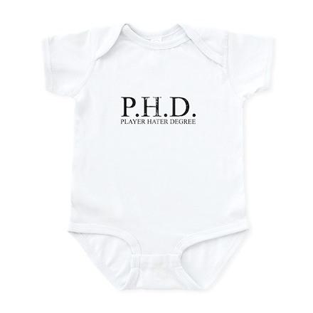 P.H.D. Playa Hater Degree Infant Creeper