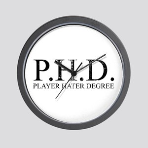 P.H.D. Playa Hater Degree Wall Clock