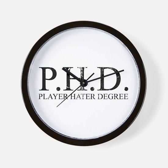 P.H.D. Playa Hater Degree Wall Clock