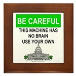 Machine With No Brain Framed Tile