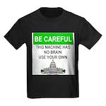 Machine With No Brain Kids Dark T-Shirt