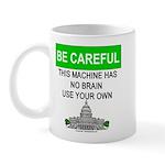 Machine With No Brain Mug