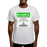 Machine With No Brain Light T-Shirt
