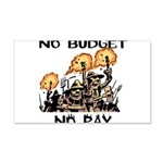 No Budget, No Pay Wall Decal