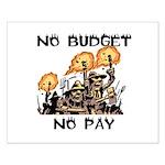 No Budget, No Pay Posters