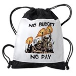 No Budget, No Pay Drawstring Bag