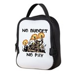 No Budget, No Pay Neoprene Lunch Bag