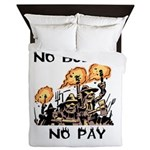 No Budget, No Pay Queen Duvet