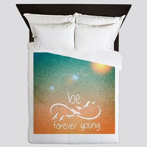 Be Young Forever Queen Duvet