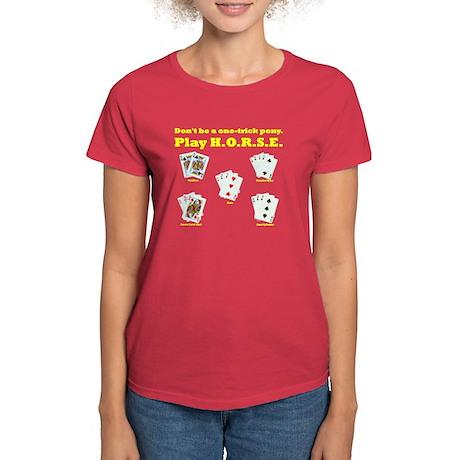 H.O.R.S.E. Rules Poker! Women's Dark T-Shirt