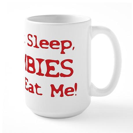 Can't Sleep Zombies Will Eat Me Large Mug