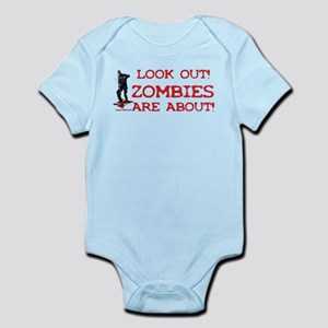 Look Out! Zombies Are About Infant Bodysuit