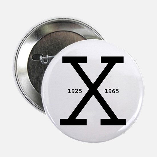 Malcolm X Day Button