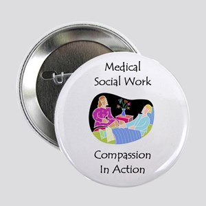 "Medical Social Work 2.25"" Button"