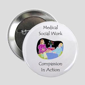 """Medical Social Work 2.25"""" Button"""