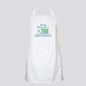Beautiful and Young MomMom BBQ Apron
